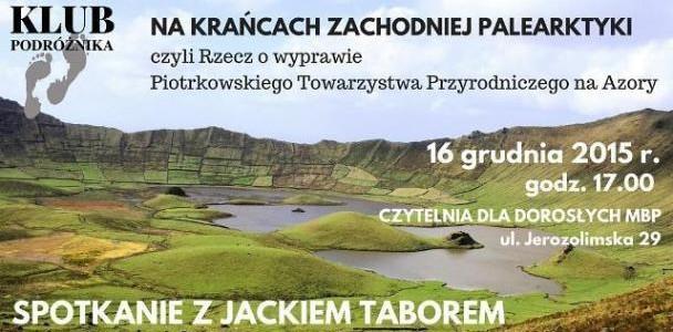 O Azorach opowie Jacek Tabor. Zapraszamy na spotkanie 16 grudnia o 17.00